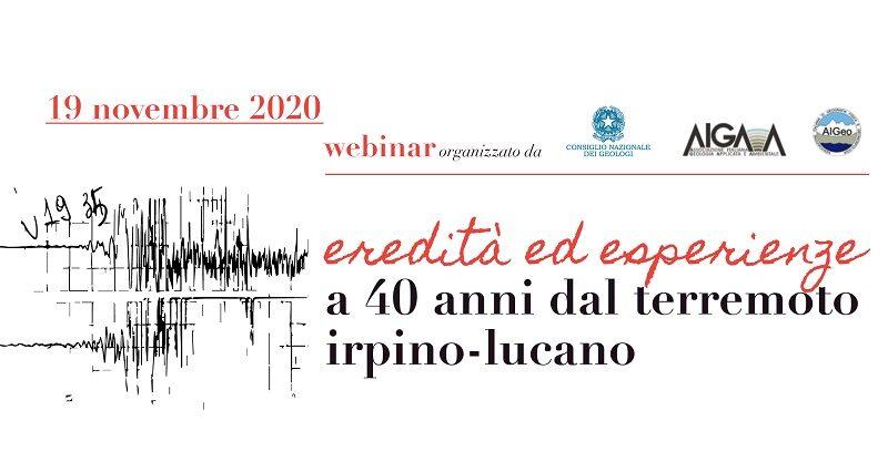 """Webinar """"Eredità ed esperienze a 40 anni dal terremoto Iripino-Lucano"""""""