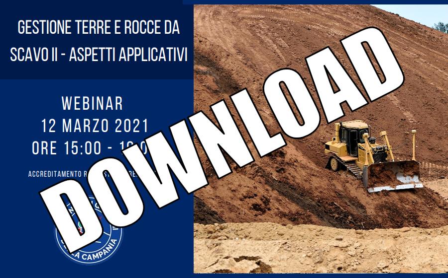 Webinar II Incontro – DPR 120/2017 Terre e Rocce da scavo [SLIDES]
